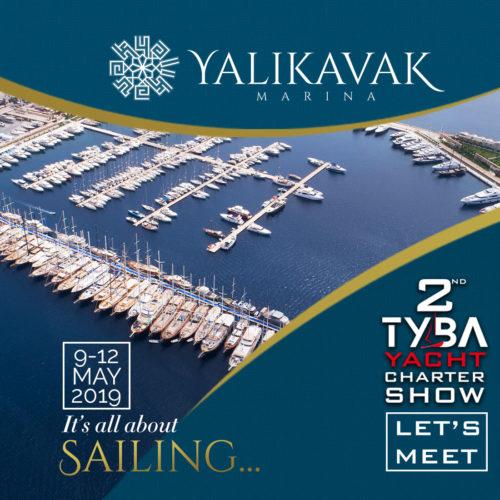'2. TYBA Yacht Charter Show' to take place between 9 - 12 May 2019 at Yalıkavak Marina